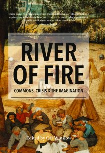 Book cover: River of Fire: Commons, Crisis and the Imagination